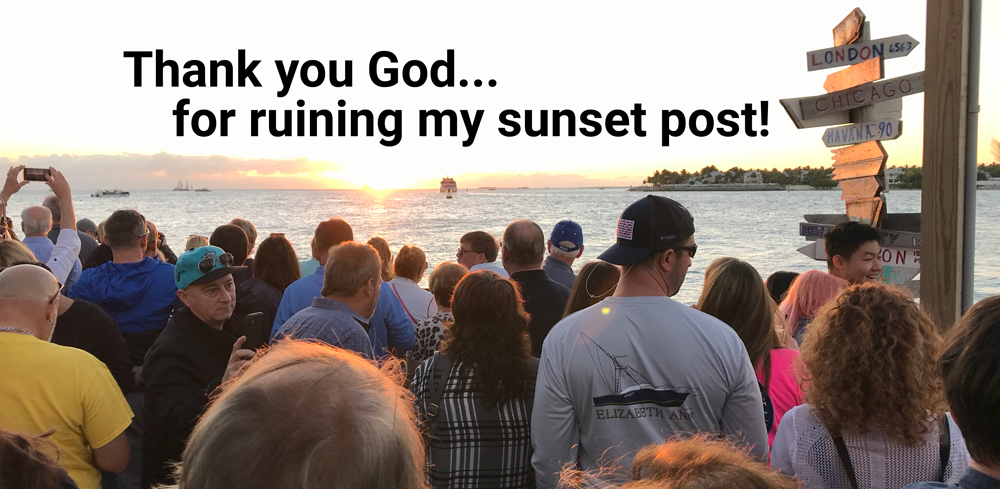 Thank you god for ruining my sunset post